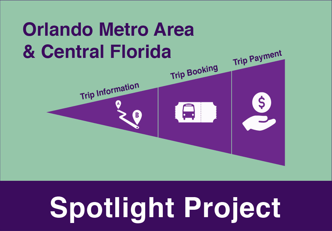 One-Call/One-Click Orlando Metro Area and Central Florida Spotlight Project